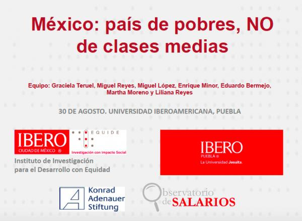 PRESENTACIÓN México: país de pobres y no de clases medias
